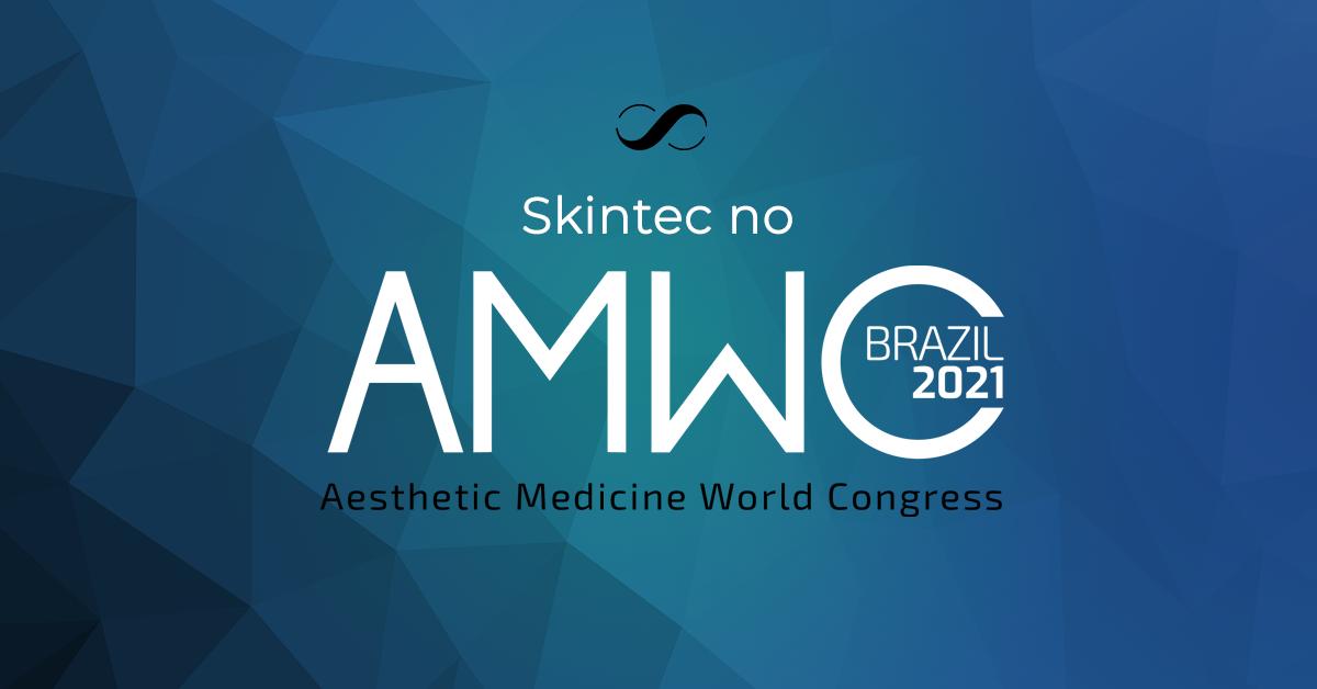 Skintec mo AMWC 2021. Confira nosso desconto exclusivo para a sua participação no congresso