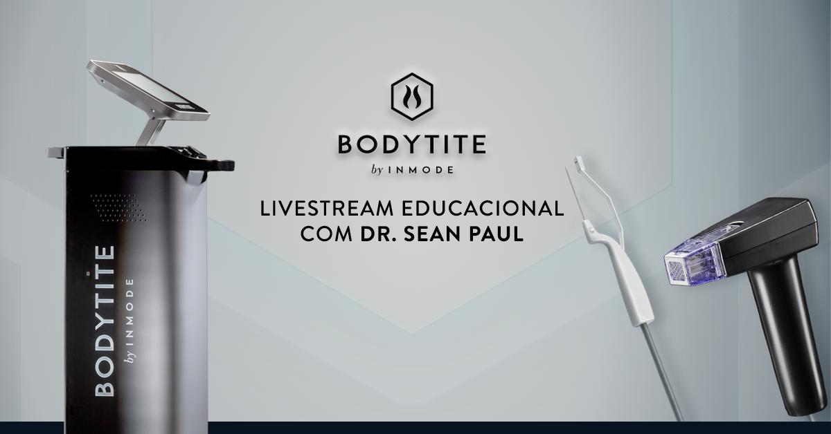 BodyTite em aula exclusiva da universidade InMode com Dr. Sean Paul